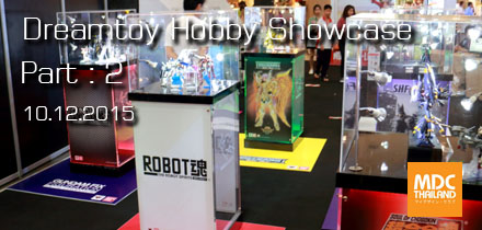 Dreamtoy Hobby Showcase 2015 # Part : 2